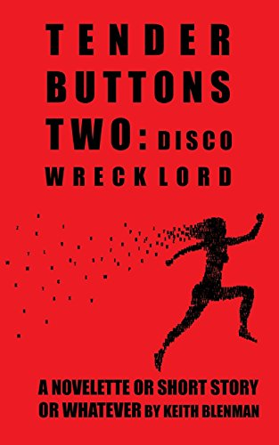 9780989023443: Tender Buttons Two: Disco Wreck Lord