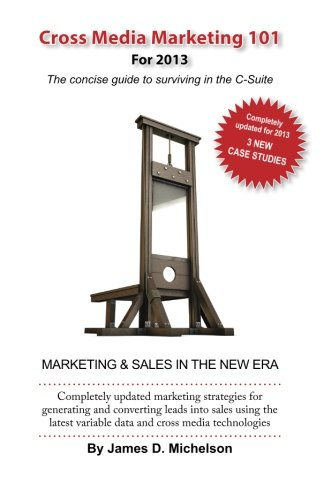 9780989026109: Cross Media Marketing 101: The concise guide to surviving in the C-suite