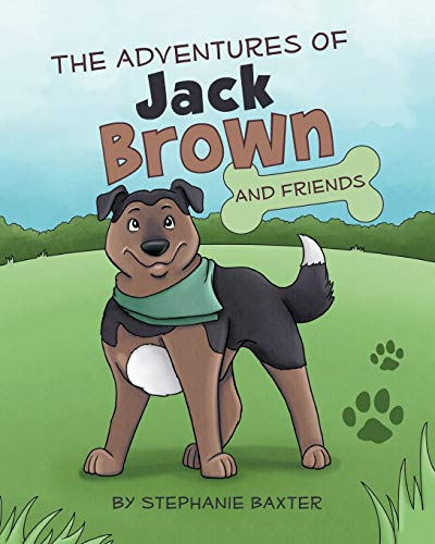 The Adventures of Jack Brown and Friends: Stephanie Baxter