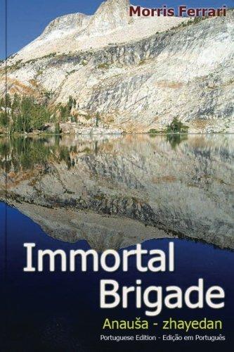 9780989031608: immortal brigade (Volume 1) (Portuguese Edition)