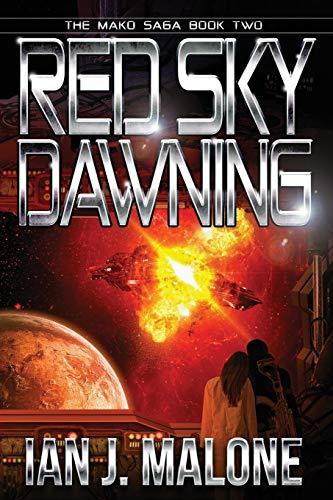 9780989032759: Red Sky Dawning (The Mako Saga) (Volume 2)