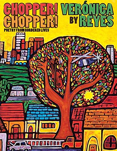 9780989036108: Chopper! Chopper! Poetry from Bordered Lives