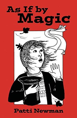 9780989038836: As If by Magic: Revised Edition