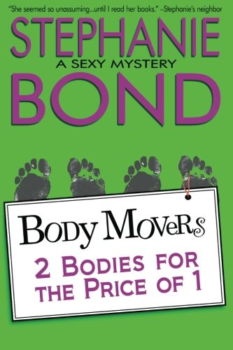 2 Bodies for the Price of 1 (Body Movers): Bond, Stephanie