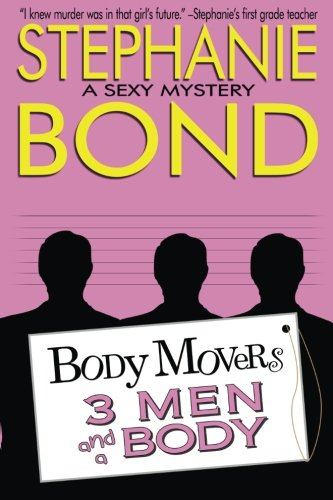 9780989042994: 3 Men and a Body (Body Movers)