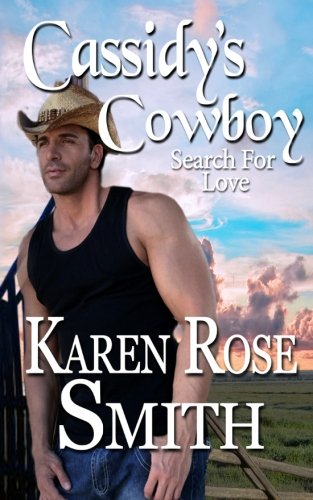 9780989044868: Cassidy's Cowboy (Search For Love) (Volume 6)