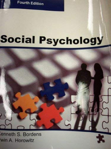 SOCIAL PSYCHOLOGY, Fourth Edition (Paperback-B/W)): S., Kenneth; Horowitz,