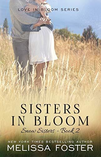 9780989050869: Sisters in Bloom (Snow Sisters)