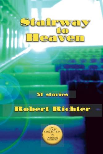 9780989052801: Stairway to Heaven: The Gold Collection. Outstanding Short Stories (Volume 1)