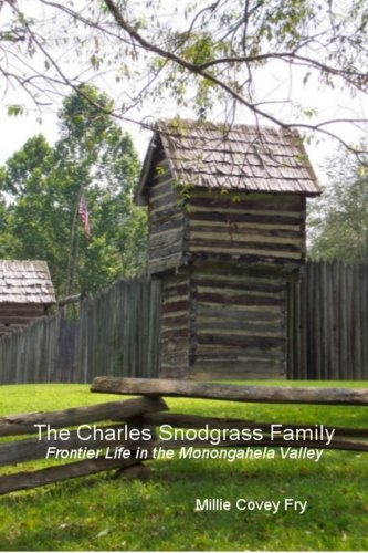 9780989056502: The Charles Snodgrass Family: Frontier Life In The Monongahela Valley