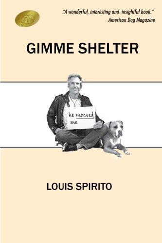 Gimme Shelter: Louis Spirito