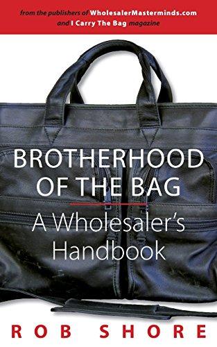 9780989058001: Brotherhood of the Bag, A Wholesaler's Handbook