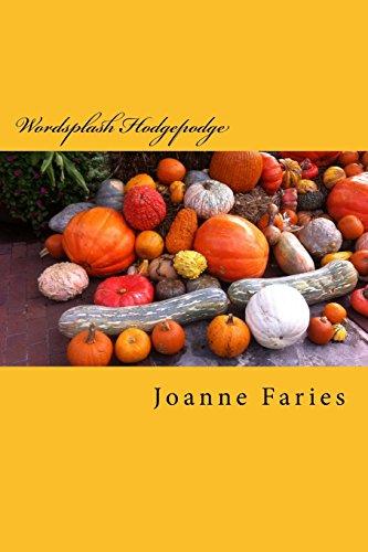 Wordsplash Hodgepodge (Paperback): Joanne Faries