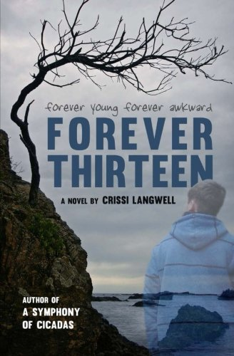 Forever Thirteen: Joey's Story (Forever After) (Volume 2): Crissi Langwell