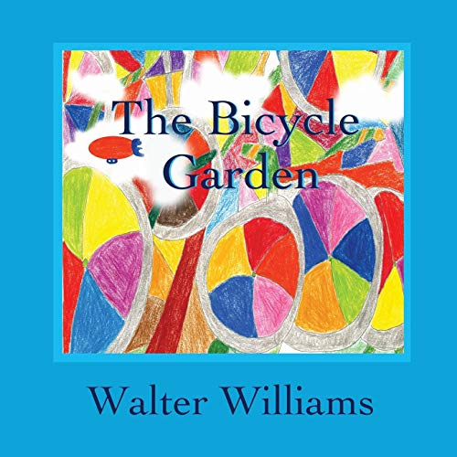 9780989069809: The Bicycle Garden