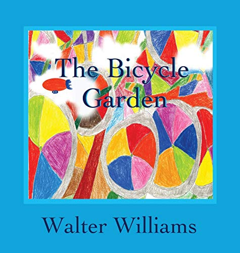 9780989069823: The Bicycle Garden