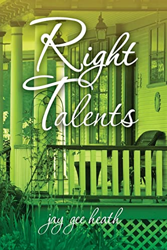 Right Talents: jay gee heath