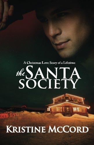 The Santa Society: McCord, Kristine