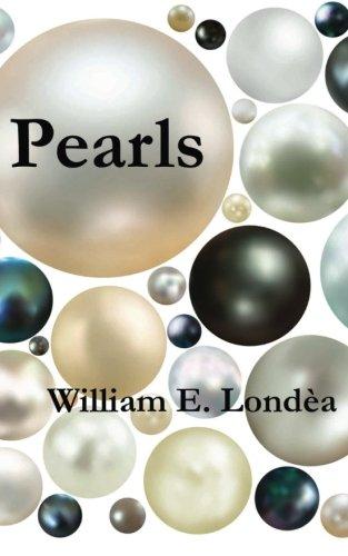 Pearls: Londea, William E.