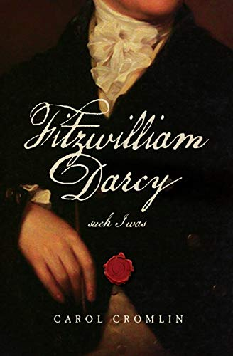 9780989081108: Fitzwilliam Darcy such I was (Jane Austen's Men)