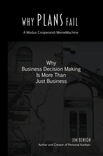 9780989081221: Why Plans Fail: Why Business Decision Making is More than Just Business (MemeMachine) (Volume 1)