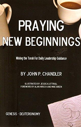 9780989081658: Praying New Beginnings: Mining the Torah for Daily Leadership Guidance