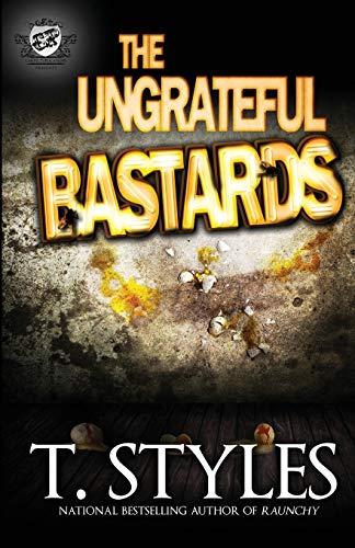 9780989084536: The Ungrateful Bastards (The Cartel Publications Presents)