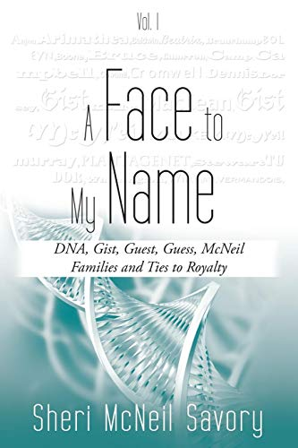 A Face to My Name, Vol. I Revised Edition: Sheri McNeil Savory