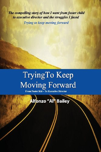 9780989094603: Trying to Keep Moving Forward