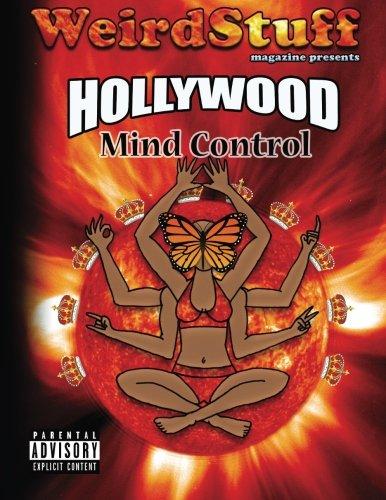 9780989098830: Weird Stuff ~ Hollywood Mind Control