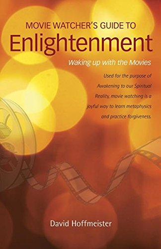 9780989100021: MOVIE WATCHER'S GUIDE TO ENLIGHTENMENT: Waking Up With The Movies