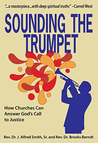 9780989103312: Sounding the Trumpet: How Churches Can Answer God's Call to Justice