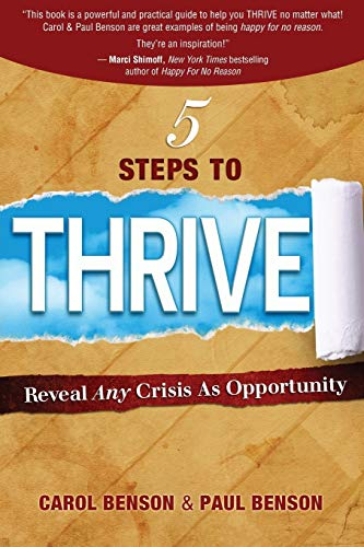 9780989105439: 5 Steps to Thrive: Reveal Any Crisis as Opportunity