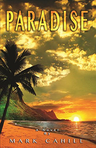 Paradise (0989106500) by Cahill, Mark