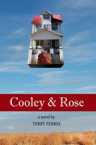9780989107716: Cooley & Rose