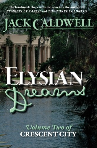 9780989108041: Elysian Dreams: Volume Two of Crescent City (Volume 2)
