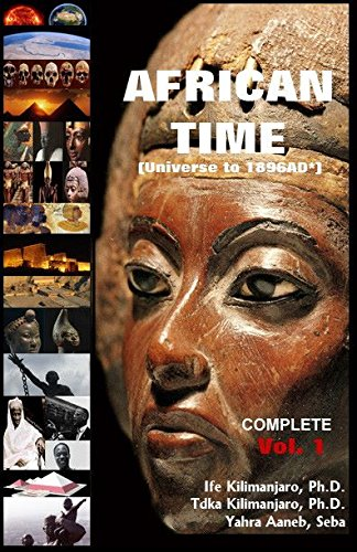 9780989114516: African Time Vol. 1 (Universe to 1896 ad*)