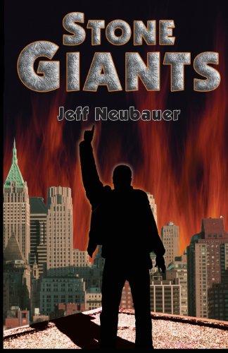 Stone Giants: Jeffrey J. Neubauer