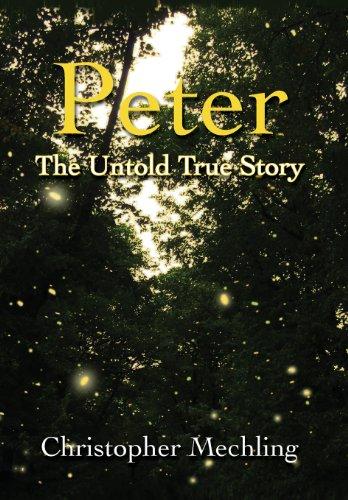 9780989127011: Peter: The Untold True Story