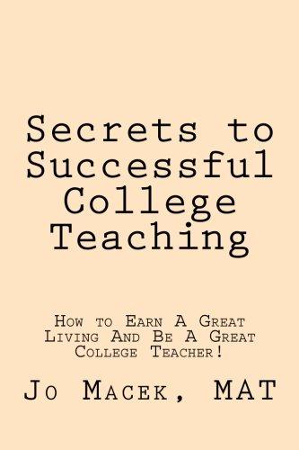 Secrets to Successful College Teaching: How to: Macek Mat, Jo