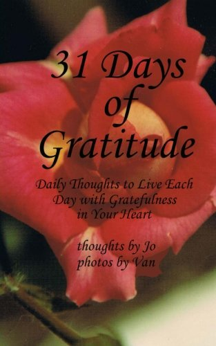 31 Days of Gratitude: Daily Thoughts to: Macek, Jo