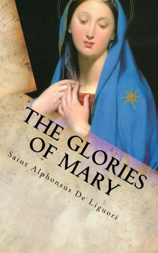 9780989130813: The Glories of Mary