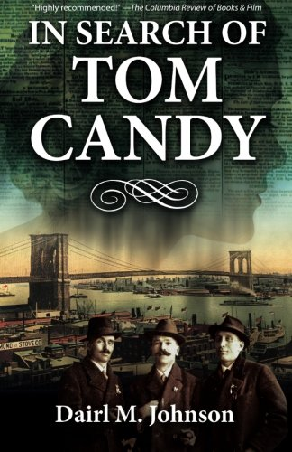 9780989135917: In Search of Tom Candy