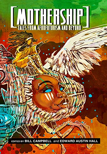 9780989141161: Mothership: Tales from Afrofuturism and Beyond
