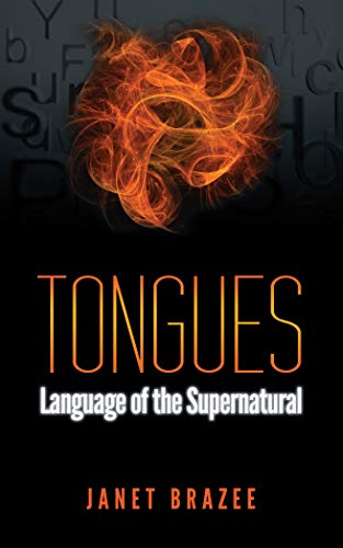 9780989142915: Tongues: Language Of The Supernatural