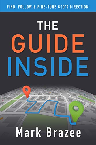 9780989142922: Guide Inside: Find, Follow And Fine-Tune God's Direction