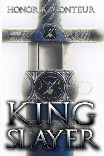 9780989148566: Kingslayer
