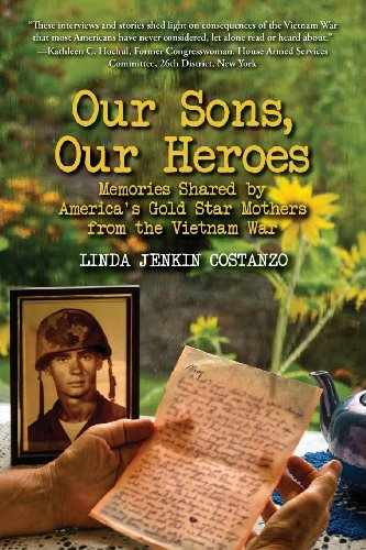 9780989150606: Our Sons, Our Heroes, Memories Shared by America's Gold Star Mothers from the Vietnam War