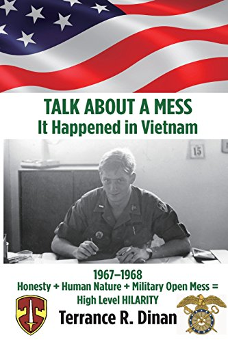 9780989150705: TALK ABOUT A MESS, It Happened in Vietnam
