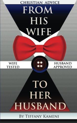 Christian Advice From His Wife to Her Husband: Tiffany Buckner-Kameni